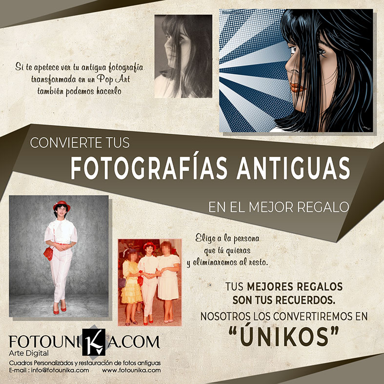 FOTOGRAFIAS ANTIGUAS TRANSFORMADAS EN CUADROS ORIGINALES FOTOUNIKA 2
